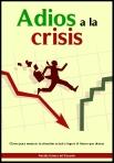 crisis, adios, salir, optimismo, resurgir