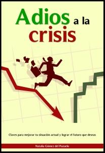 crisis, adios, salir, optimismo, resurgir,